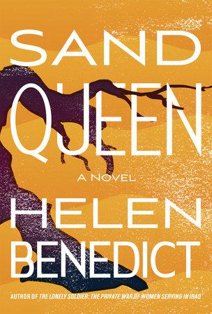 Sand Queen by Helen Benedict | PenguinRandomHouse com: Books