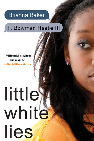 Little White Lies by Brianna Baker and F. Bowman Hastie