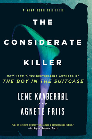 The Considerate Killer by Lene Kaaberbol and Agnete Friis