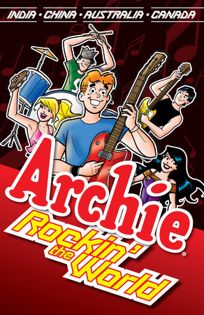 Archie: Rockin' the World by Dan Parent