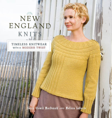 New England Knits by Cecily Macdonald and Melissa LaBarre