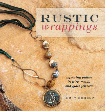 Rustic Wrappings by Kerry Bogert