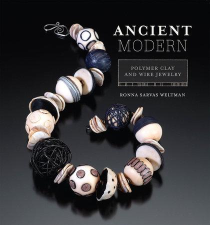 Ancient Modern by Ronna Weltman