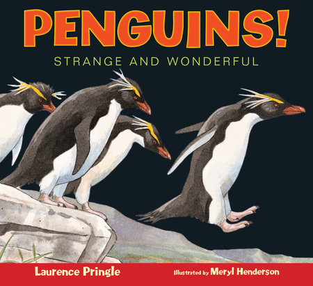 Penguins! by Laurence Pringle