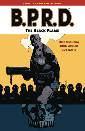 B.P.R.D. Volume 5: The Black Flame by Mike Mignola