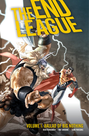 End League Volume 1: Ballad of Big Nothing by Rick Remender