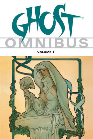 Ghost Omnibus Volume 1 by Erik Luke