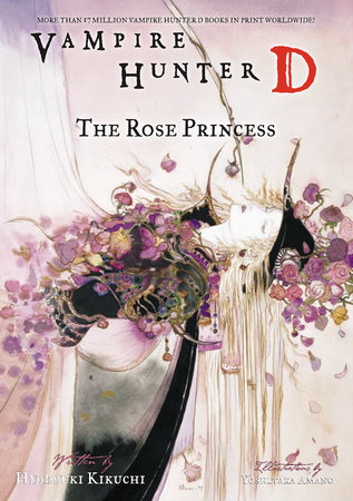 Vampire Hunter D Volume 9: The Rose Princess by Hideyuki Kikuchi