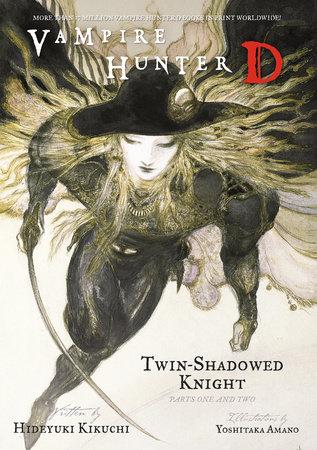 Vampire Hunter D Volume 13: Twin-Shadowed Knight Parts 1 & 2 by Hideyuki Kikuchi