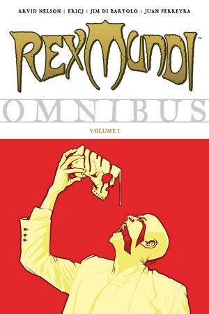 Rex Mundi Omnibus Volume 1 by Arvid Nelson
