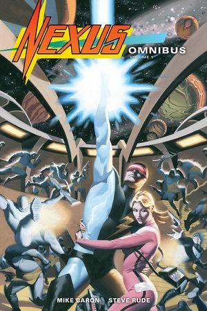 Nexus Omnibus Volume 1 by Mike Baron