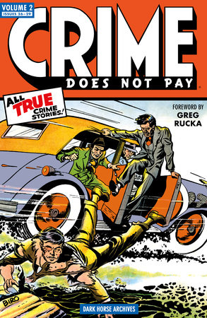 Crime Does Not Pay Archives Volume 2 by Dick Wood