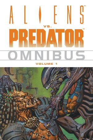 Aliens vs. Predator Omnibus Volume 1 by Various Authors, Various Artists
