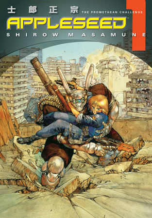 Appleseed Book 1: The Promethean Challenge by Shirow Masamune