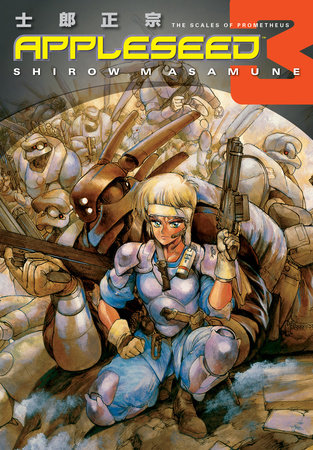 Appleseed Book 3: The Scales of Prometheus by Shirow Masamune