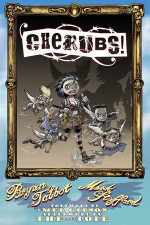 Cherubs! by Bryan Talbot