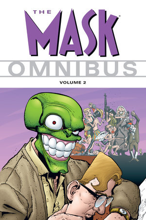 The Mask Omnibus Volume 2 by Various Authors, Various Artists