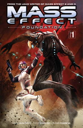 Mass Effect: Foundation Volume 1 by Mac Walters