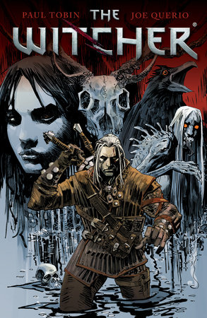 The Witcher Volume 1 by Paul Tobin