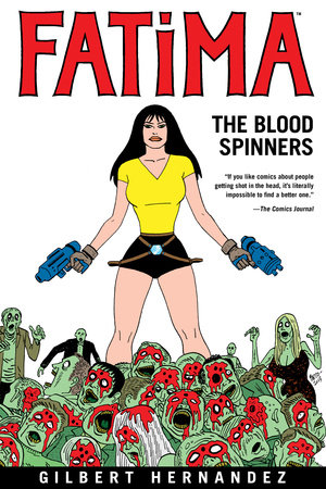Fatima: The Blood Spinners by Gilbert Hernandez