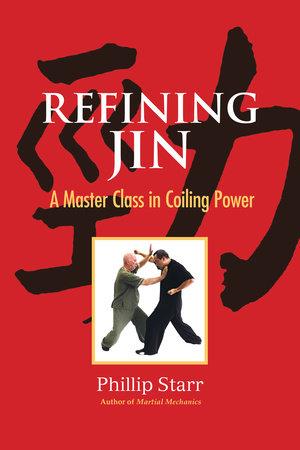 Refining Jin by Phillip Starr