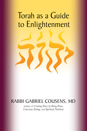 Torah as a Guide to Enlightenment by Gabriel Cousens