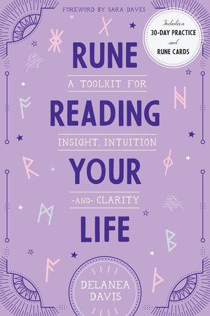 Rune Reading Your Life by Delanea Davis