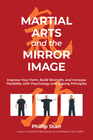 Martial Arts and the Mirror Image by Phillip Starr