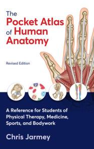 The Pocket Atlas of Human Anatomy, Revised Edition