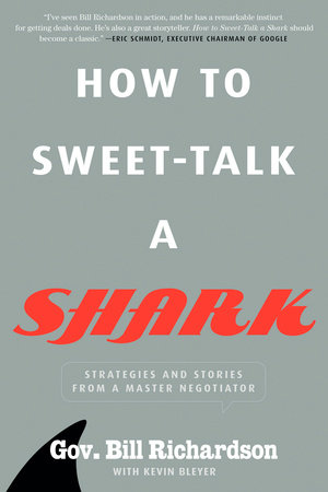 How to Sweet-Talk a Shark by Bill Richardson and Kevin Bleyer