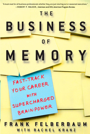 The Business of Memory by Frank Felberbaum