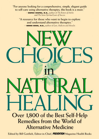 New Choices In Natural Healing by Bill Gottlieb
