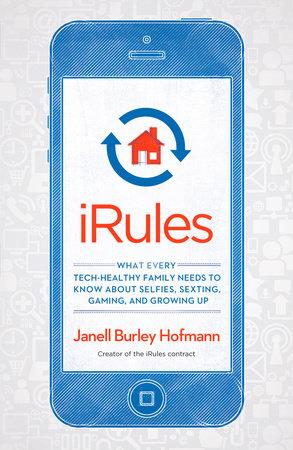 iRules by Janell Burley Hofmann