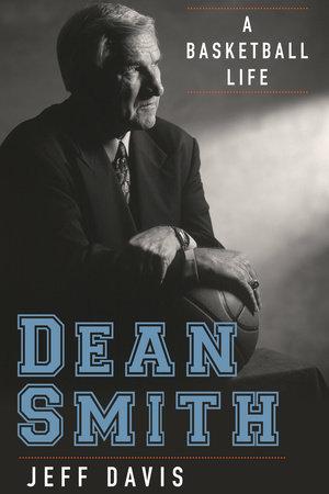 Dean Smith by Jeff Davis