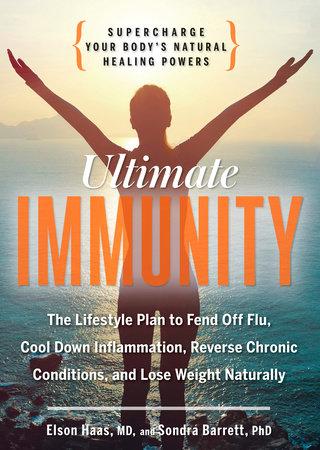 Ultimate Immunity by Elson Haas and Sondra Barrett