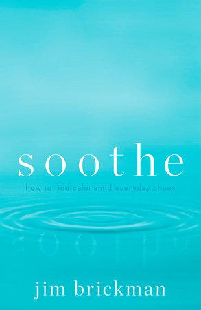 Soothe by Jim Brickman