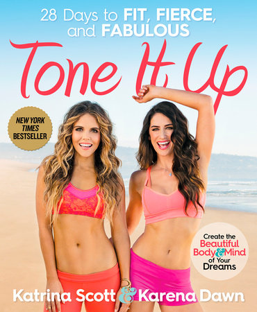 Tone It Up by Karena Dawn and Katrina Scott
