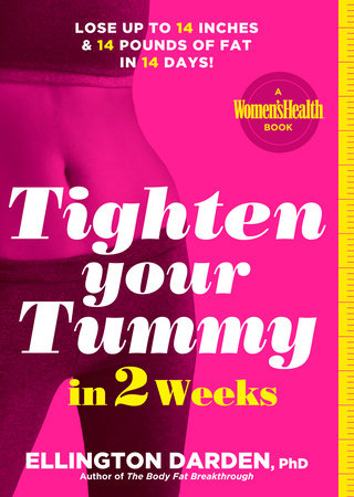 Tighten Your Tummy in 2 Weeks by Ellington Darden, Phd