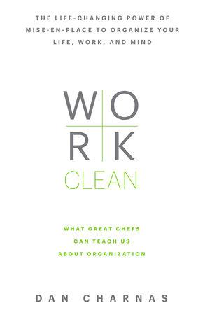 Work Clean by Dan Charnas