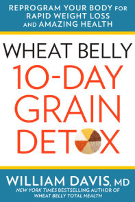 Wheat Belly: 10-Day Grain Detox