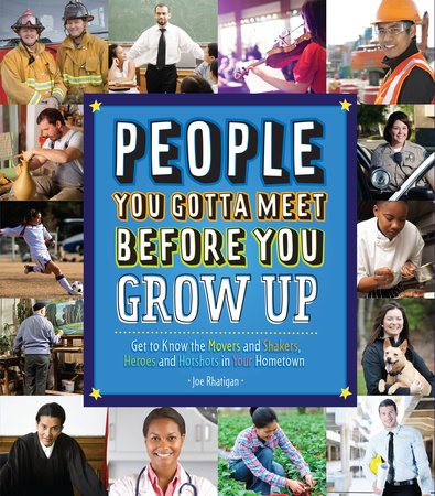 People You Gotta Meet Before You Grow Up by Joe Rhatigan