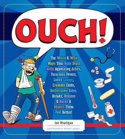 Ouch! by Joe Rhatigan