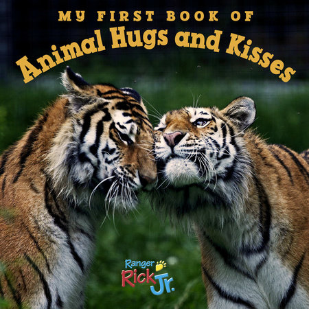 My First Book of Animal Hugs and Kisses (National Wildlife Federation) by National Wildlife Federation