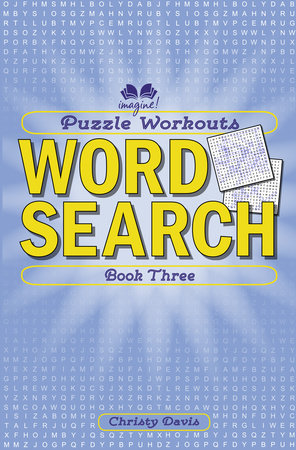 Puzzle Workouts: Word Search (Book Three) by Christy Davis