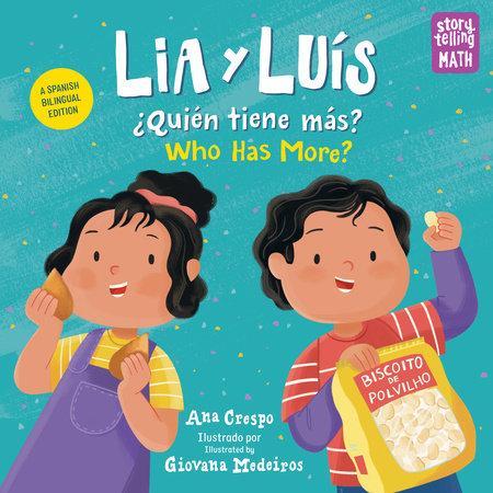 Lia y Luís: ¿Quién Tiene Más? / Who Has More? by Ana Crespo