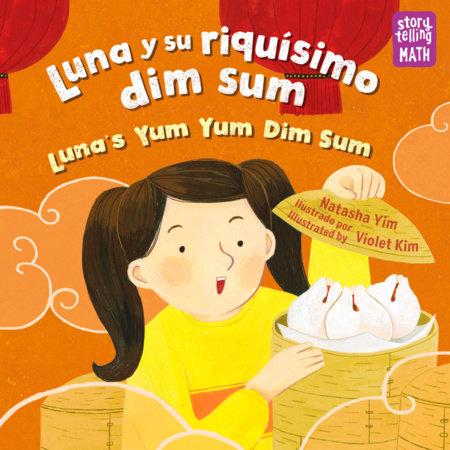 Luna y su riquísimo dim sum by Natasha Yim