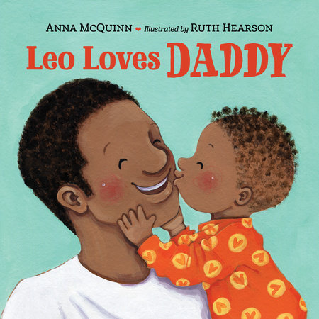 Leo Loves Daddy by Anna McQuinn