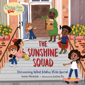 Chicken Soup for the Soul KIDS: The Sunshine Squad