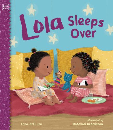Lola Sleeps Over by Anna McQuinn