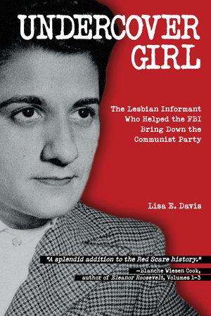 Undercover Girl by Lisa E. Davis